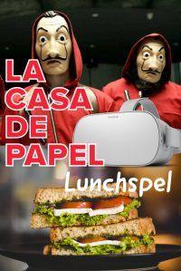 La Casa de Papel VR Lunchspel in Hoorn